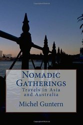 Nomadic Gatherings - by Michel Guntern