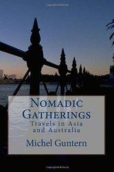 Nomadic Gatherings - by Michel Guntern